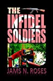 The Infidel Soldiers