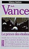 La Geste des Princes-démons, tome 1 : Le Prince des étoiles