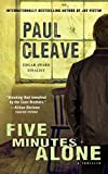 Five Minutes Alone: A Thriller (Christchurch Noir Crime Series)