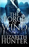 The Force of Wind: Elemental Mysteries Book Three