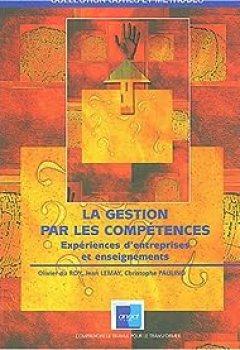 Livres Couvertures de La Gestion Par Les Compétences : Expériences D'entreprises Et Enseignements