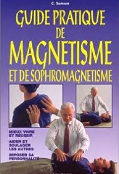 Livres Couvertures de Guide Pratique De Magnétisme Et De Sophromagnétisme