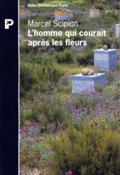 Livres Couvertures de L'homme qui courait apres les fleurs