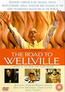 "Cover of ""The Road to Wellville"""