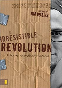 "Cover of ""The Irresistible Revolution: Li..."