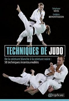 Livres Couvertures de Techniques de Judo - De la Ceinture Blanche a la Ceinture Noire