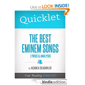 Quicklet on The Best Eminem Songs: Lyrics and Analysis