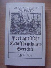 Portugiesische Schiffbrüchigen-Berichte 1552-1602. Aufgezeichnet von Augenzeugen , Buch, Rezensionen