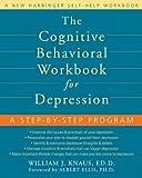 Cognitive Behavioral Workbook for Depression: