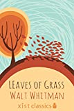 Leaves of Grass (Xist Classics)