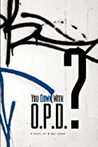 You Down With O.P.D.  the book