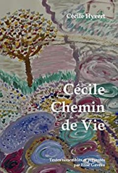 Livres Couvertures de Cécile Chemin De Vie