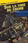Sur la Voie du Crime
