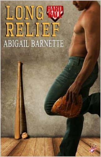 Long Relief: Hardball, Book 1 by Abigail Barnette