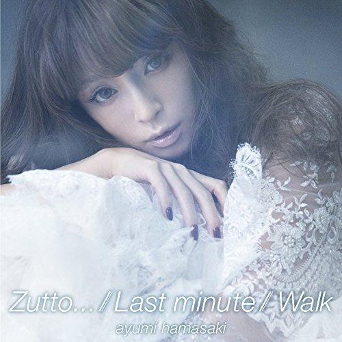 Zutto... / Last minute / Walk(デジタルミュージックキャンペーン対象商品: 200円クーポン)