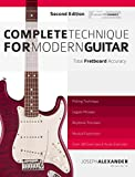 Complete Technique for Modern Guitar: Second Edition