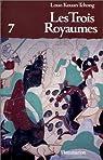 Les Trois Royaumes, tome 7