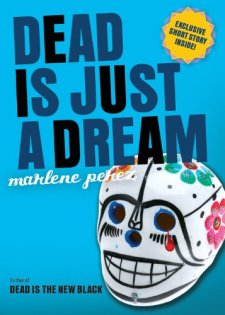 Dead Is Just a Dream by Marlene Perez| wearewordnerds.com