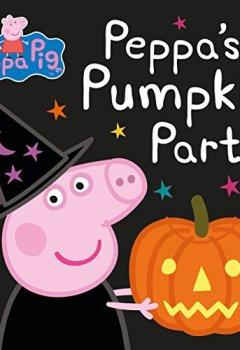Livres Couvertures de Peppa Pig: Peppa's Pumpkin Party