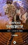 Connexio sybarite, tome 1 : La Voie des ombres