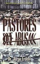 Pastores que Abusan, Nueva version revisada y ampliada (Spanish Edition)