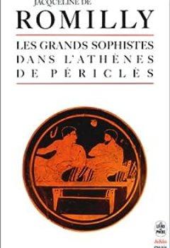 Livres Couvertures de Les Grands Sophistes Dans L'Athènes De Périclès
