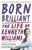 Born Brilliant: The Life of Kenneth Williams