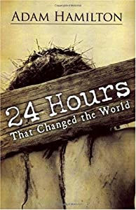 "Cover of ""24 Hours That Changed the World..."