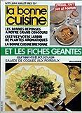 BONNE CUISINE (LA) [No 52] Du 01/06/1983 - FICHES GEANTES - TOUT SUR LE POISSON - CONCOURS - CULTIVEZ VOTRE JARDIN DE PLANTES AROMATIQUES - LA BONNE CUISINE BRETONNE - SALADE DE COQUES AUX POIREAUX - ALAIN PLASSARD A ENGHIEN-LES-BAINS