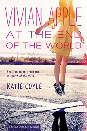 Vivian Apple at the End of the World by Katie Coyle | Featured Book of the Day | wearewordnerds.com
