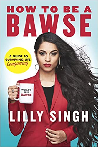 How to Be a Bawse: A Guide to Conquering Life | dealslama.com