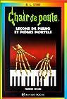 Chair de poule, tome 19 : Leçons de piano et pièges mortels