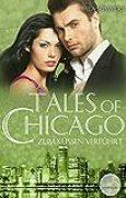 Zum Küssen verführt: Liebesroman (Tales of Chicago 5)