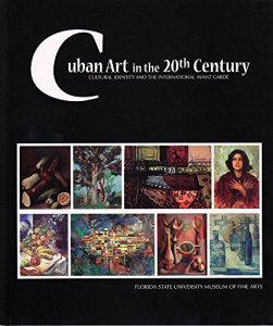 Cuban-Art-in-the-20th-Century-Cultural-Identity-and-the-International-Avant-Garde