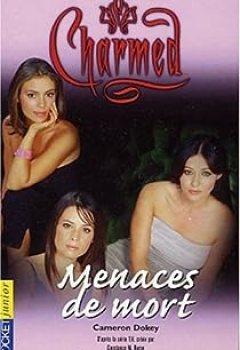 Livres Couvertures de Charmed, Tome 6 : Menaces De Mort