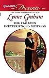 The Italian's Inexperienced Mistress (Harlequin Presents)