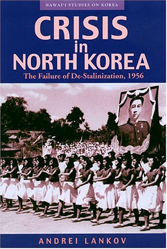 Lankov blistered his hands scrounging in archives; scholarship as an act of physical labor; fine source on North Korean factionalism.  Does a Beijing faction in fact exist in the DPRK?