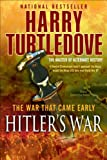Hitler's War: The War That Came Early, Book One