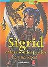 Sigrid et les mondes perdus, Tome 3 : Le grand serpent
