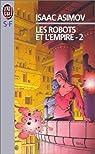 Les Robots et l'empire, tome 2