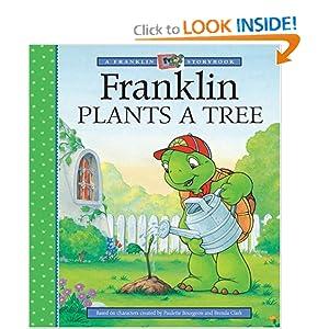 Franklin Plants a Tree (A Franklin TV Storybook)