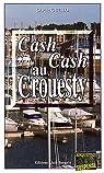 Cash Cash au Crouesty