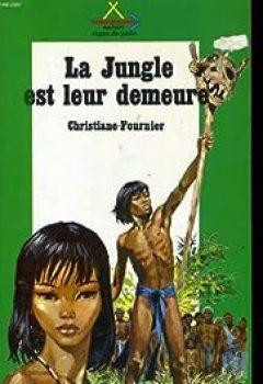 Télécharger La Jungle Est Leur Demeure PDF Gratuit