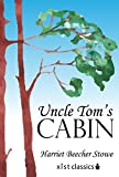 Uncle Tom's Cabin (Xist Classics)