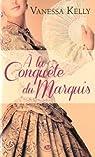 À la conquête du Marquis