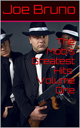 The Mob's Greatest Hits Volume One