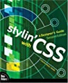 Stylin' with CSS: A Designer's Guide (2nd Edition) (Voices That Matter)