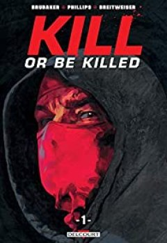 Livres Couvertures de Kill Or Be Killed, Tome 1