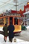 La Poussière du temps, tome 1 : Rue de la glacière