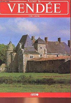 Livres Couvertures de Aimer la Vendée
